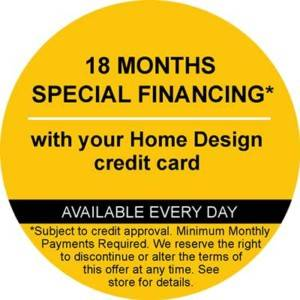 A thumbnail ad that reads: 18 months special financing// with your home design credit card// available every day// *subject to credit approval. Minimum Monthly Payments Required. We reserve the right to discontinue or alter the terms of this offer at any time. See store for details.
